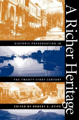 A Richer Heritage By Stipe, Robert E. (EDT)