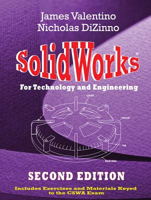 Solidworks for Technology and Engineering By Valentino, James/ DiZinno, Nicholas