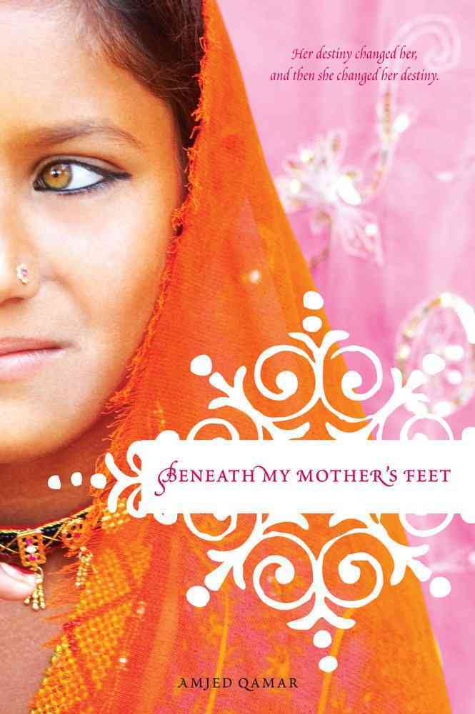 Beneath My Mother's Feet By Qamar, Amjed